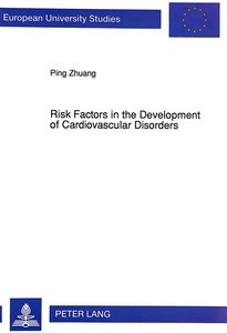Risk Factors in the Development of Cardiovascular Disorders