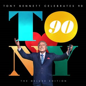 Tony Bennett Celebrates 90: The Deluxe Edition