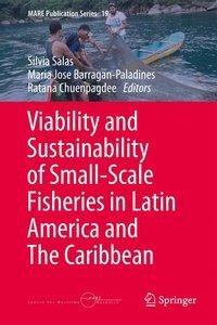 Viability and Sustainability of Small-Scale Fisheries in Latin A