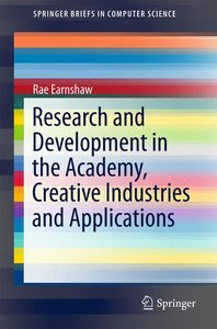 Research and Development in the Academy, Creative Industries and