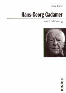 Hans-Georg Gadamer zur Einführung