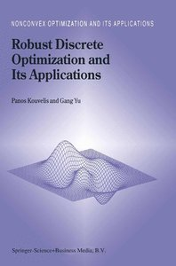 Robust Discrete Optimization and Its Applications