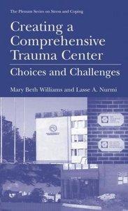 Creating a Comprehensive Trauma Center
