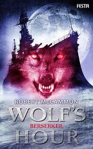 WOLF'S HOUR 02. Berserker