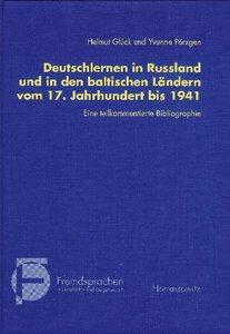 Deutschlernen in Rußland und in den baltischen Ländern vom 17. J