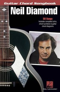 Neil Diamond Guitar Chord Songbook 50 Hits Lyrics & Chords