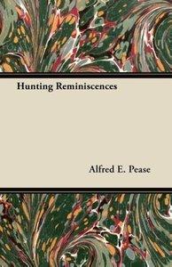 Hunting Reminiscences