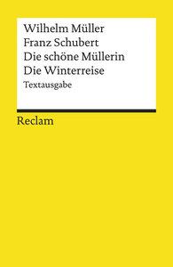 Die schöne Müllerin / Die Winterreise