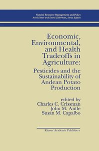 Economic, Environmental, and Health Tradeoffs in Agriculture: Pe