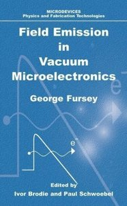 Field Emission in Vacuum Microelectronics