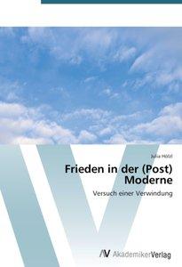 Frieden in der (Post) Moderne