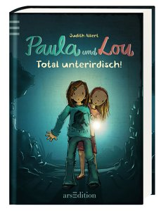 Paula und Lou 07. Total unterirdisch!