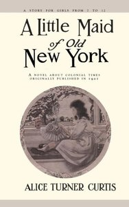 Little Maid of Old New York
