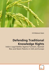 Defending Traditional Knowledge Rights