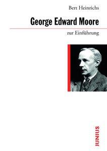 George Edward Moore zur Einführung