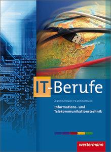 Informations- und Telekommunikationstechnik ...für IT Berufe
