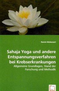 Sahaja Yoga und andere Entspannungsverfahren bei Krebserkrankung