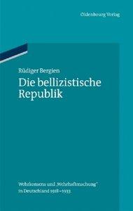 Die bellizistische Republik