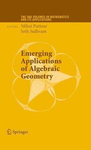 Emerging Applications of Algebraic Geometry