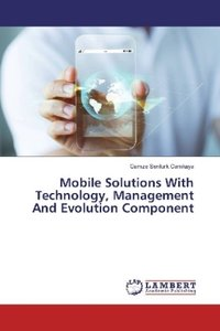 Mobile Solutions With Technology, Management And Evolution Compo