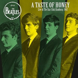 A Taste Of Honey: Live At The Star Club,1962