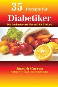 35 Rezepte für Diabetiker
