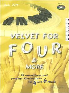 Velvet for Four & More