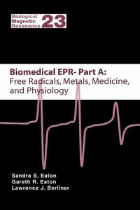 Biomedical EPR. Part A