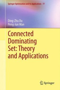 Connected Dominating Set-Theory and Applications