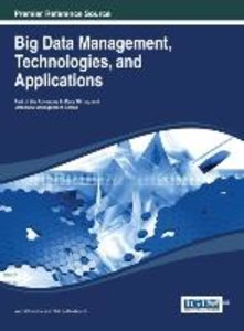 Big Data Management, Technologies, and Applications