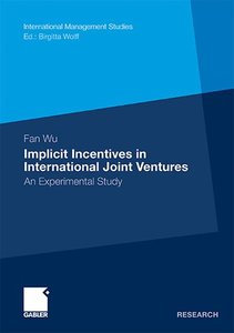 Implicit Incentives in International Joint Ventures