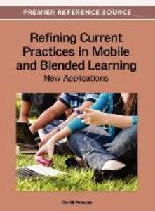 Refining Current Practices in Mobile and Blended Learning: New A