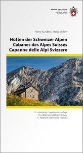 Hütten der Schweizer Alpen