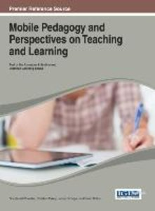 Mobile Pedagogy and Perspectives on Teaching and Learning