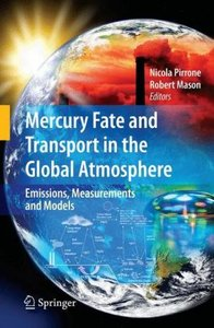 Mercury Fate and Transport in the Global Atmosphere
