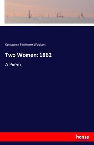 Two Women: 1862