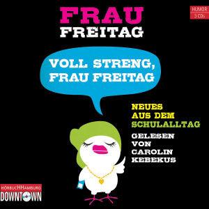 Frau Freitag: Voll Streng,Frau Freitag