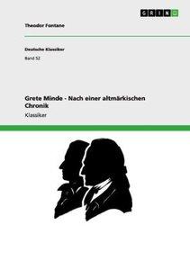 Grete Minde - Nach einer altmärkischen Chronik