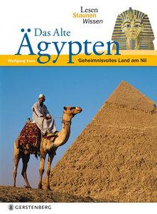 Lesen - Staunen - Wissen: Das alte Ägypten