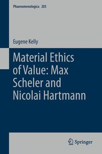 Material Ethics of Value: Max Scheler and Nicolai Hartmann