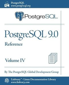 PostgreSQL 9.0 Official Documentation - Volume IV. Reference