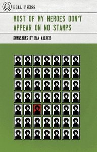 Most of My Heroes Don\'t Appear on No Stamps