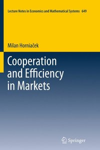 Cooperation and Efficiency in Markets