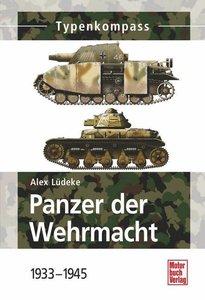 Panzer der Wehrmacht 1933 - 1945