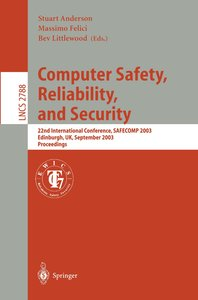 Computer Safety, Reliability, and Security