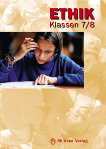 Ethik Klasse 5/6. Neubearbeitung. Ausgabe Sachsen, Thüringen