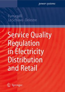 Service Quality Regulation in Electricity Distribution and Retai
