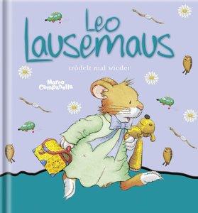 Leo Lausemaus trödelt mal wieder