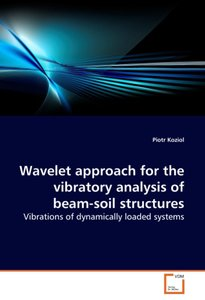 Wavelet approach for the vibratory analysis of beam-soil structu