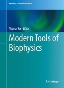 Modern Tools of Biophysics